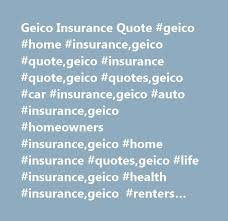 Geico Life Insurance Quote Unique Geico Insurance Quote Geico Home Insurancegeico Quotegeico
