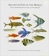 Freshwater Aquarium Fish Identification Chart Aquarium Fish Of The World The Comprehensive Guide To 650
