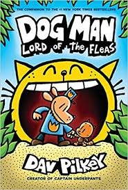 dog man lord of the fleas from the creator of captain underpants dog man 5 dav pilkey 9780545935173 amazon books