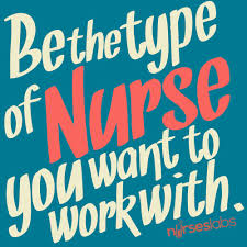 Why Do I Wanna Be A Nurse 45 Nursing Quotes To Inspire You To Greatness About Me Nurse