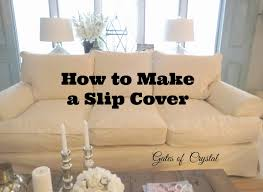 cover my furniture. Every Upholstered Piece Of Furniture In My House Has Been Slip Covered At Least Three Times. We\u0027ve Made Several Moves Across The Country And I Changed Cover N