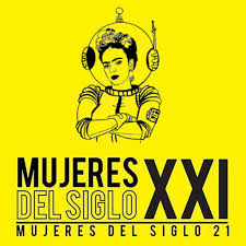 MUJERES DEL SIGLO XXI (Women of the 21st Century)