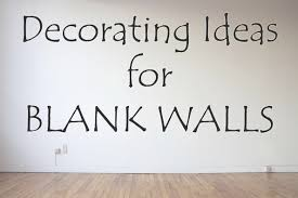decorating ideas for blank walls throughout proportions 1188 x 792 on wall decor for big empty walls with big empty wall decorating ideas walls ideas