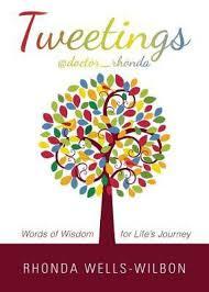 Tweetings At Doctorrhonda Words Of Wisdom For Lifes Journey Buy