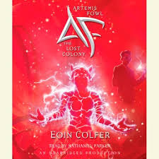 artemis fowl 5 the lost colony audiobook by eoin colfer