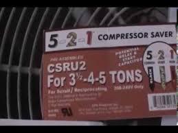 5 2 1 compressor saver hard start kit installation 5 2 1 compressor saver hard start kit installation