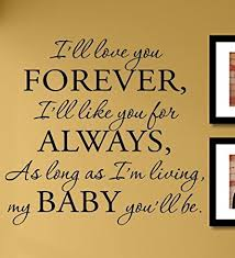 I Ll Love You Forever Quotes Stunning Amazon I'll Love You Forever I'll Like You For Always As Long