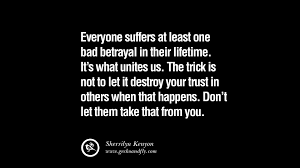 Friendship Betrayal Quotes Gorgeous 48 Quotes On Friendship Trust Love And Betrayal