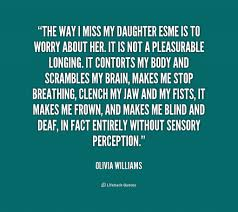 Love My Daughter Quotes Missing My Daughter Quotes Quotesgram