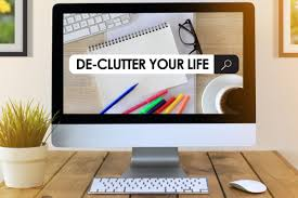 de clutter let it go time to de clutter your life and delete old