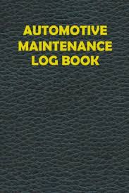 Vehicle Maintenance Record Book Automotive Maintenance Log Book 6 Inches X 9 Inches Vehicle