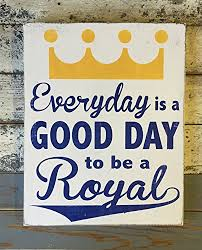 Wooden Signs With Quotes 28 Amazing Amazon Uniquepig Everyday Is Good Day To Be A Royal Funny