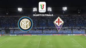 Inter - Fiorentina, ultimo quarto di finale di Coppa Italia: dove e come  vedere la partita in