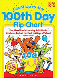 Count Up To The 100th Day Flip Chart Fun Five Minute