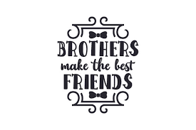 Free svg designs   download free svg files for your own. Brothers Make The Best Friends Svg Cut File By Creative Fabrica Crafts Creative Fabrica