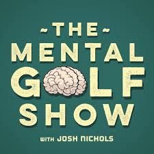 The Mental Golf Show