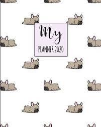 2020 2020 Weekly Planner My Planner 2020 2020 Weekly Planner Book By Olivia Planners