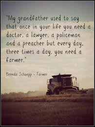 Quotes About Death Of A Farmer 15 Quotes