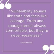 Vulnerability Quotes 33 Wonderful Inspiring Brene Brown Quotes Live Well With Sharon Martin