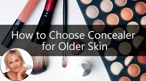 how to choose the best concealer for older skin what works and what doesn t you