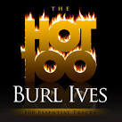 The Hot 100: Burl Ives - 100 Essential Tracks