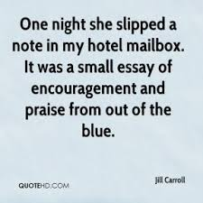 essay quotes page quotehd jill carroll one night she slipped a note in my hotel mailbox it was