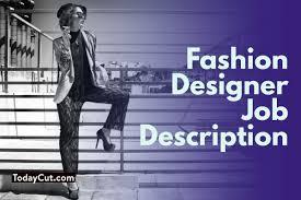 Fashion Designer Median Salary Fashion Designer Job Description Sample Salary Duties Skills