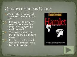 Ppt Famous Quotes In Hamlet Powerpoint Presentation Id2027614