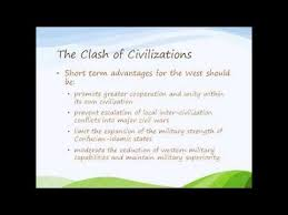 the clash of civilizations summary the clash of civilizations summary