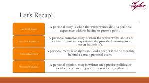 personal narrative memoir 7 let s recap a personal essay