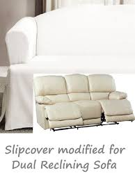 dual reclining sofa slipcover t cushion