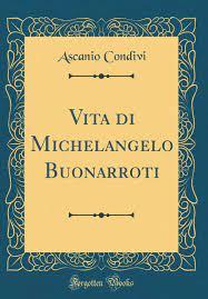 Amazon.it: Vita di Michelangelo Buonarroti (Classic Reprint) - Condivi,  Ascanio - Libri