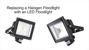 how to replace a halogen floodlight an led floodlight how to replace a halogen floodlight an led floodlight
