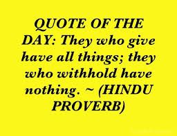 Hindu Quotes Fascinating QUOTE OF THE DAY They Who Give Have All Things They Who Withhold