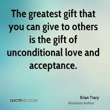 Brian Tracy Love Quotes QuoteHD Inspiration Unconditional Love Uote