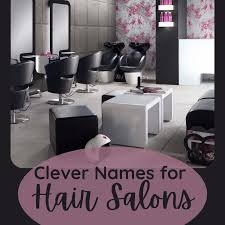 Get customizable cosmetology business cards or make your own from scratch! 150 Clever And Fun Names For Your Hair Salon Barbershop Or Beauty Parlor Bellatory