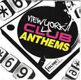 New York Club Anthems, Vol. 1