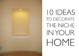 pretentious design recessed wall niche decorating ideas room home