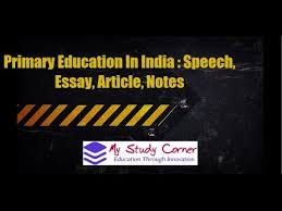 primary education in speech essay article notes  primary education in speech essay article notes