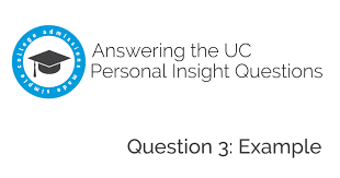 uc personal insight question examples college admissions made uc personal insight question 3 examples college admissions made simpleacircreg