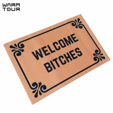 WARM TOUR Welcome Bitches Funny Doormats Personalized Durable ...