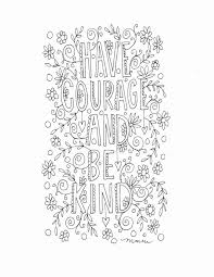 Coloring page with the quote have courage and be kind, from ella's mother in cinderella. Disney Quote Coloring Pages Beautiful Image Result For Lds Quote Coloring Pages Quote Coloring Pages Lds Coloring Pages Disney Coloring Pages