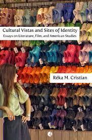 cultural vistas and sites of identity essays on literature film  cultural vistas pod cover