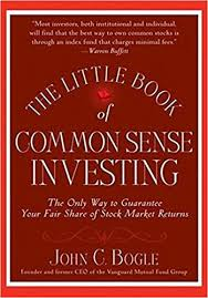 The Little Book of Common Sense Investing, by John Bogle
