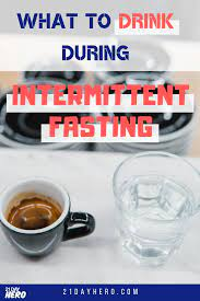 What should you drink during intermittent fasting? The Ultimate List What Can You Drink During Intermittent Fasting Intermittent Fasting Coffee Intermittent Fasting Diet And Nutrition