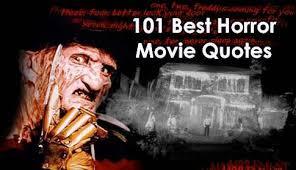 best horror movie quotes jpg best horror movie quotes
