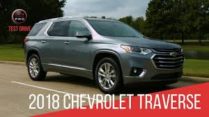 2018 chevrolet traverse high country. interesting 2018 2018 chevrolet traverse high country test drive throughout chevrolet traverse high country