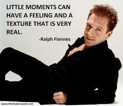 Ralph Fiennes Quotes Motivatorcoachcom