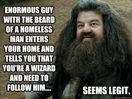 Enormous guy with the beard of a homeless man enters your home and ... via Relatably.com