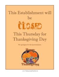 Closed Signs Template Closed Thanksgiving Day Signs Free Download